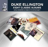 Eight Classic Albums: Duke Ellington